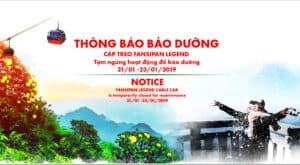 ANNOUNCEMENT OF PERIODIC MAINTENANCE OF FANSIPAN SAPA CABLE CARS