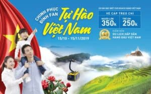 CONQUERING FANSIPAN – PROUD OF VIETNAM – DISCOUNT 50% PRICE OF CABLE CAR TICKET FOR VIETNAMESE TOURISTS