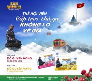 Buy an annual ticket at Sun World Fansipan Legend: have fun all year without worrying about the fare
